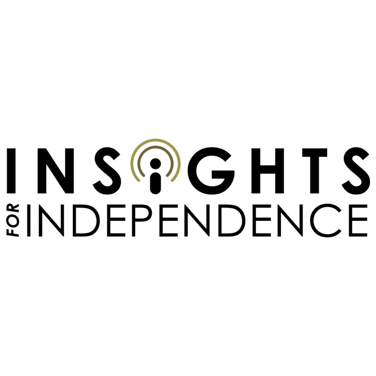 Insights for Independence
